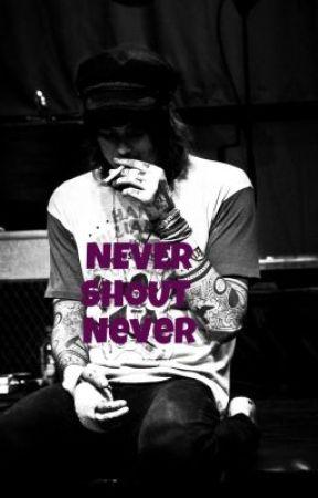 Never Shout Never! by AsiaLovesYou94