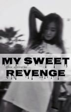 My Sweet Revenge by itsclassynix