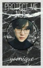 Protect Me Not × bts suga by yoonique-