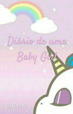 Diário de uma BabyGirl (iniciante) by AnoobsBabyGirl