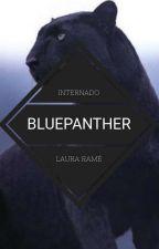 Internado BluePanther   TERMINADA by LauraRame