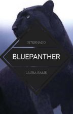 Internado BluePanther | TERMINADA by LauraRame
