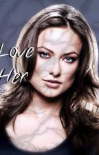 Love her (The Vampire Diaries story) by Shutupp44