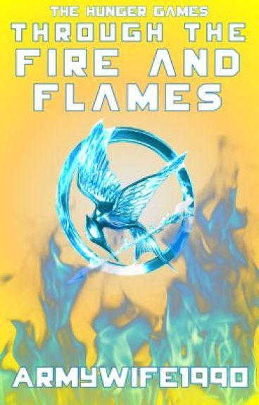 The Hunger Games - Through the Fire and Flames - Book 1