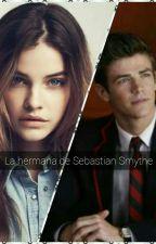 La hermana de Sebastián Smythe by TeenWolf1589