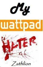 My Wattpad Hater by Zathlion