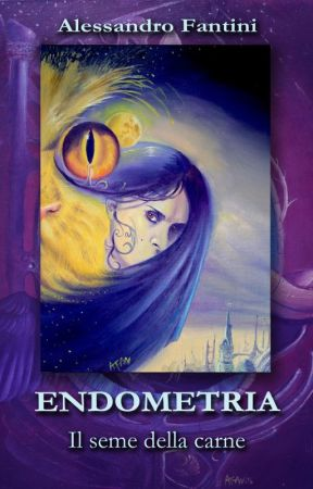 Endometria - Il seme della carne by AFanAlessandroFantin