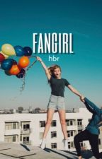 Fangirl / HBR by twistedrowland