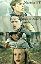 Narnia - Die Anführerin Aslan's Armee by Shelly1901