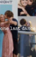 One Last Dance (A Rydellington Fanfiction) by r5ftmcfIy