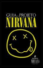 Guia do Projeto Nirvana by ProjetoNirvana