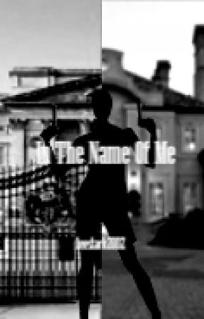 In the name of Me /Harry Styles ff (CZ)/ by leestark2002