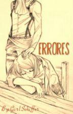 Errores by GirlSchiffer