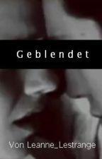 Geblendet - Tomione by Leanne_LeStrange