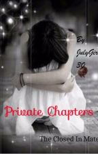 TCIM Private chapters  by JULY_GIRL30