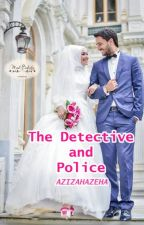 The Detective and Police by azizahazeha