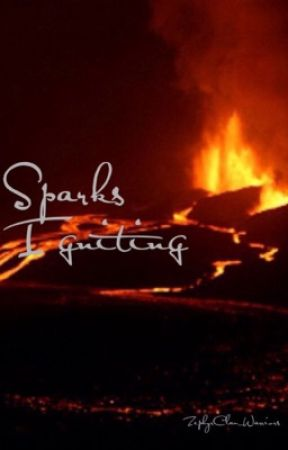 Sparks Igniting - A Warrior Cats Roleplay by ZephyrClan_Warriors