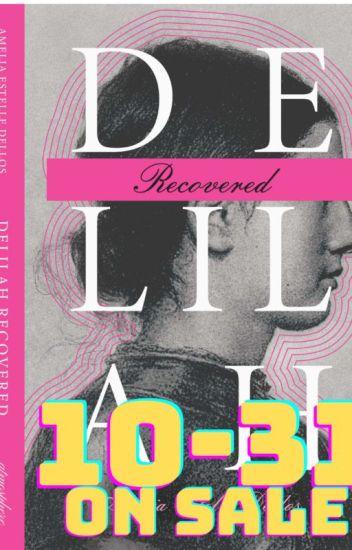 Delilah Recovered  2017 Watty Winner