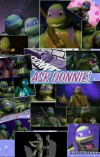 Ask Donnie! by sydatello