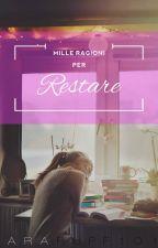 Mille ragioni per restare by Lararuff101