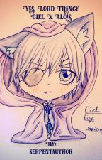 Yes, Lord Trancy (Ciel x Alois) by serpentauthor