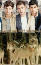One Direction are werewolves? by KiaraThomas