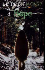 Rp : Le petit monde d'Hope by Zello_