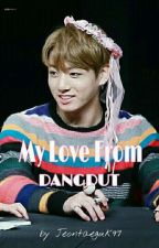 My Love From Dangdut by jeontaeguk97