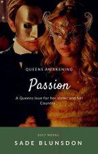 Passion (Reign TV Series FanFiction) by SadeCerise