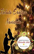 Relato Erótico Navideño by RO_Tinieblas