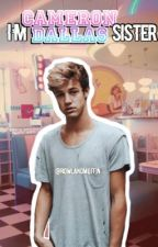 I'm Cameron Dallas Sister by RowlandMuffin
