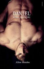 Daniel minha salvação by AlineMendes28