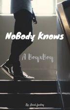 NoBody Knows (BoyxBoy) by local_fanboy