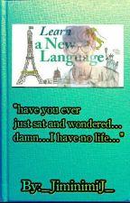 NEW LANGUAGE  by _JiminimiJ_