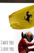 I hate u I love you (F1 FanFiction) by Mari2294