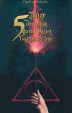 5 Dinge die ich an Harry Potter Fan Fiction's liebe by TheWinterLady