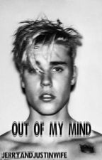 Out Of My Mind {J.B , A.G} by JerryandJustinWife