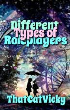 Different Types of Roleplayers by ThatCatVicky