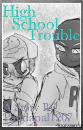 High School Trouble.  by Pandapal1207