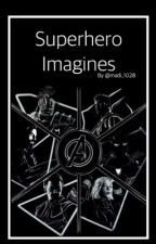 Superhero Imagines [REQUESTS OPEN]  by madi_1028