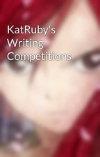 KatRuby's Writing Competitions by KatRuby
