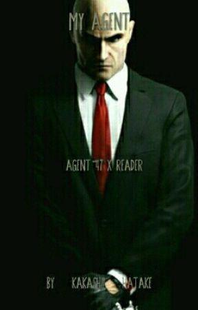 My Agent (Agent 47 x Reader) Hitman Fanfiction by MsLacroix