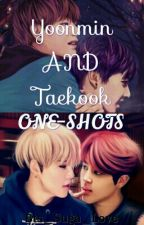 Yoonmin and Taekook One-shots by Bts_Suga_Love