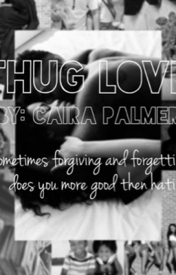 Thug Love - A story of love, deceit, and drugs. © copyright