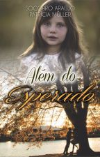 Além do Esperado by SocorroAraujo13