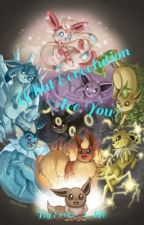 What Eeveelution are you? by Eevee_4_life