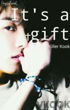 It's a gift † [Killer Kook 🔪] VKOOK by AmairaniStrong