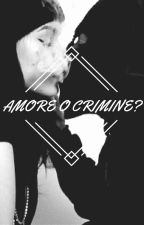 Amore o crimine? by black_drimer