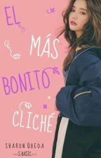 El Más Bonito Cliché © by Sharito_Directioner