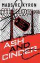 Ash and Cinder by copyedit